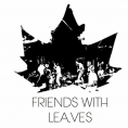 Friends With Leaves
